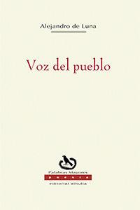 voz del pueblo - Alejandro Lopez Luna Delgado