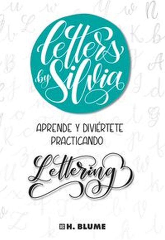 LETTERS BY APRENDE Y DIVIERTETE PRACTICANDO LETTERING