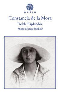 Doble Esplendor - Constancia De La Mora