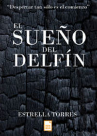 El Sueño Del Delfín - Estrella Torres