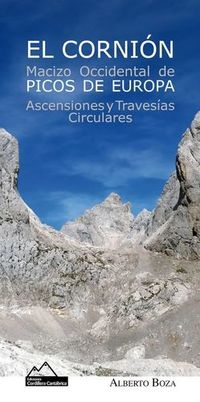 CORNION, EL - MACIZO OCCIDENTAL DE PICOS DE EUROPA - ASCENSIONES Y TRAVESIAS CIRCULARES