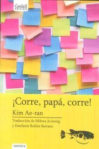 ¡corre, Papa, Corre! - Ae-Ran Kim