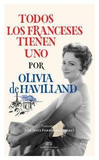 Todos Los Franceses Tienen Uno - Olivia Havilland