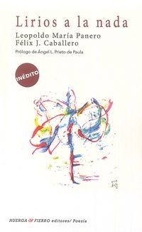 Lirios A La Nada - Leopoldo Maria Panero
