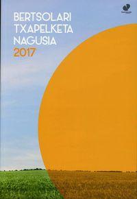 BERTSOLARI TXAPELKETA NAGUSIA 2017 (+CD)
