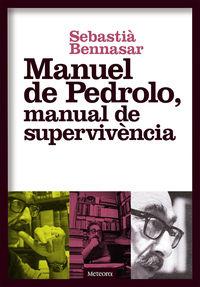 Manuel De Pedrolo, Manual De Supervivencia (catalan) - Sebastia Bennasar