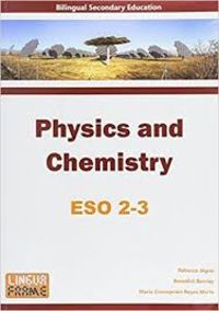 ESO 2 / 3 - PHYSICS AND CHEMISTRY