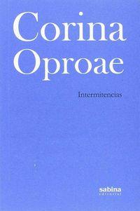 Intermitencias - Corina Oproae