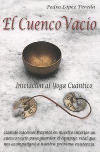 El cuenco vacio - Pedro Lopez Pereda