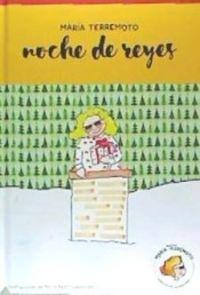 MARIA TERREMOTO 5 - NOCHE DE REYES