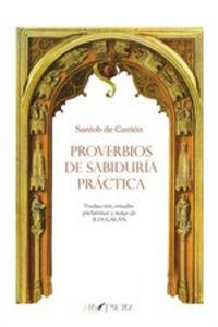 PROVERBIOS DE SABIDURIA PRACTICA