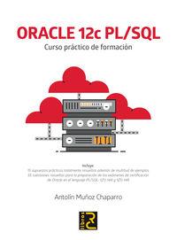 ORACLE 12C PL / SQL - CURSO PRACTICO DE FORMACION