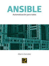 Ansible - Automatizacion Para Todos - Alberto Gonzalez Rodriguez