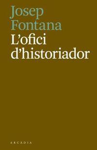 L'OFICI D'HISTORIADOR