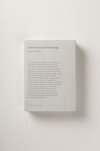 ARCHITECTURE AND TECHNOLOGY - FUTURE OF CITIES