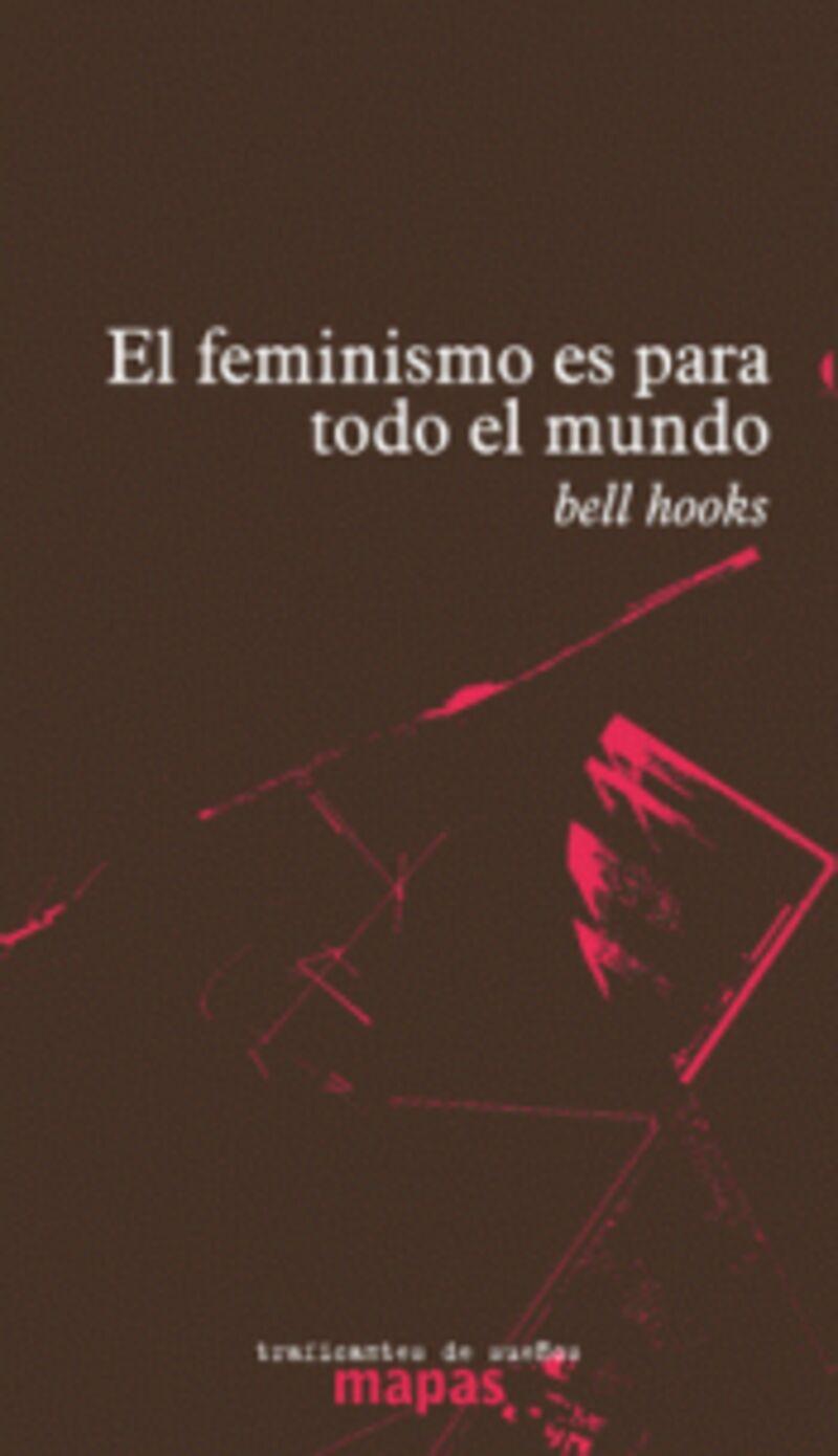 El feminismo es para todo el mundo - Bell Hooks