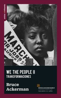WE THE PEOPLE II - TRANSFORMACIONES