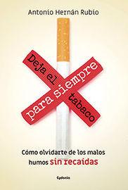 Deja El Tabaco Para Siempre - Antonio Hernan Rubio