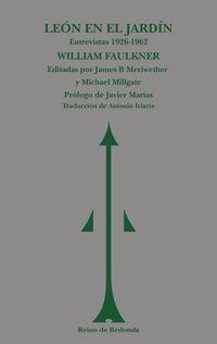 LEON EN EL JARDIN - (ENTREVISTAS 1926-1962)