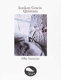 Ohe Hutsetan - Izaskun Gracia Quintana