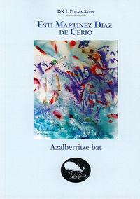 Azalberritze Bat - Esti Martinez Diaz De Cerio