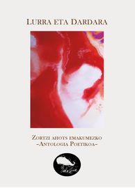 Lurra Eta Dardara - Zortzi Ahots Emakumezko - Antologia Poetikoa - Batzuk
