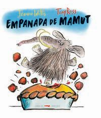 Empanada De Mamut - Jeanne Willis / Tony Ross (il. )