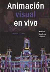 CF - ANIMACION VISUAL EN VIVO - IMAGEN Y SONIDO