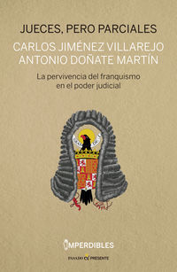 Jueces, Pero Parciales - Carlos Jimenez Villarejo / Antonio Doñate Martin