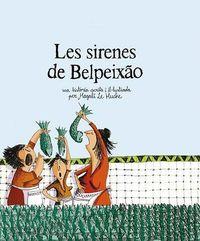 SIRENES DE BELPEIXAO, LES