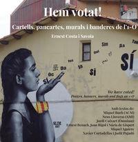 HEM VOTAT! - CARTELLS, PANCARTES, MURALS I BANDERES DE L'1-O