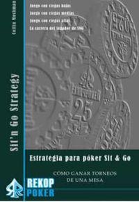 ESTRATEGIA SIT & GO - COMO GANAR TORNEOS DE UNA MESA