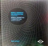 Bionica, Biomimetica Y Arquitectura - Bionics, Biomimimicry And Architecture - Rosa Cervera