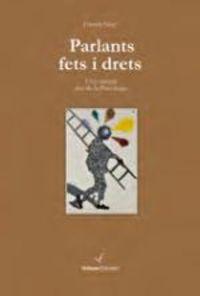 Parlants Fets I Drets - Una Mirada Des De La Psicologia - Ferran Suay