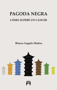 PAGODA NEGRA - COMO SUPERE UN CANCER
