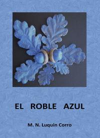 ROBLE AZUL, EL