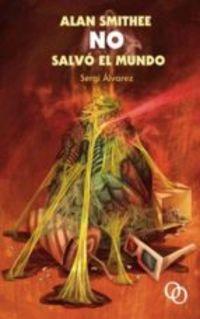ALAN SMITHEE NO SALVO EL MUNDO