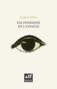 FENOMENS DE L'ATENCIO, ELS