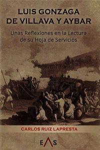 luis gonzaga de villava y aybar - unas reflexiones en la lectura de su hoja de servicios - Carlos Ruiz Lapresta