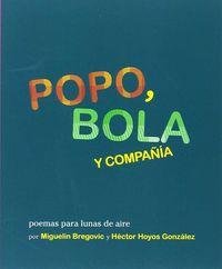 POPO, BOLA Y COMPAÑIA - POEMAS PARA LUNAS DE AIRE