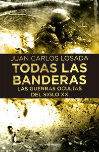 Todas La Banderas - Juan Carlos Losada
