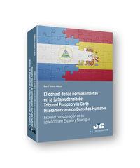 CONTROL DE LAS NORMAS INTERNAS EN LA JURISPRUDENCIA DEL TRIBUNAL EUROPEO Y LA CORTE INTERAMERICANA DE DERECHOS HUMANOS