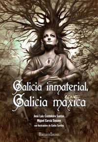 GALICIA INMATERIAL, GALICIA MAXICA