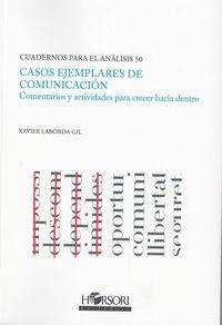 CASOS EJEMPLARES DE COMUNICACION - COMENTARIOS Y ACTIVIDADES PARA CRECER HACIA DENTRO