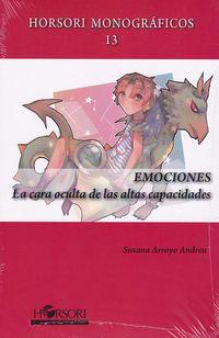 Emociones - La Cara Oculta De Las Altas Capacidades - Susana Arroyo Andreu