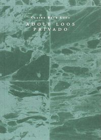 Adolf Loos Privado - Claire Beck Loos
