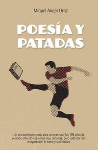 Poesia Y Patadas - Miguel Angel Ortiz