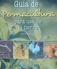 (2 ED) GUIA DE PERMACULTURA PARA USO DE LA TIERRA
