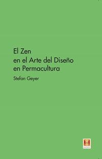 ZEN EN EL ARTE DEL DISEÑO EN PERMACULTURA, EL