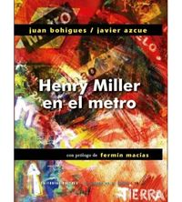HENRY MILLER EN EL METRO